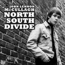 John Lennon McCullagh - North South Divide